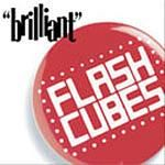 FLASHCUBES - BRILLIANT!