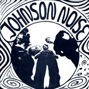 JOHNSON NOISE - JOHNSON NOISE
