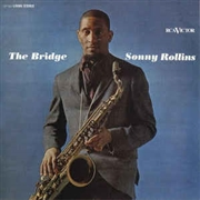ROLLINS, SONNY - THE BRIDGE (USA/120GR)