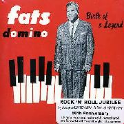 DOMINO, FATS - BIRTH OF A LEGEND