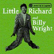 LITTLE RICHARD & BILLY WRIGHT - BIRTH OF A LEGEND