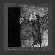 "KING, ANDREW - THE HARBINGER OF THE DECAYED MIND (10"")"