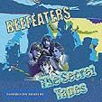 BEEFEATERS - THE SECRET TAPES