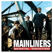 MAINLINERS - DEAD MAN'S HALL
