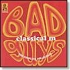 CLASSICAL M - BAD GUYS: THE COMPLETE COLLECTION