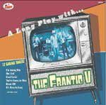 FRANTIC FIVE - A LONG PLAY WITH THE FRANTIC V