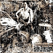 SCHOOLEY, JOHN -& HIS ONE MAN BAND- - JOHN SCHOOLEY & HIS ONE MAN BAND