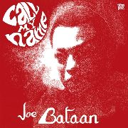BATAAN, JOE - CALL MY NAME