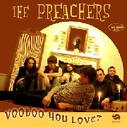 PREACHERS (ITALY) - VOODOO YOU LOVE?