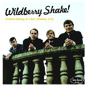 BERRY, PETER -& THE SHAKE SET- - WILDBERRY SHAKE!