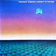 SANDERS, PHAROAH - JOURNEY TO THE ONE (2LP)