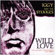 IGGY & THE STOOGES - WILD LOVE
