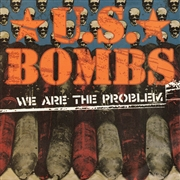 U.S. BOMBS - WE ARE THE PROBLEM/HEARTBREAK HOTEL
