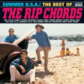RIP CHORDS - SUMMER U.S.A.! THE BEST OF