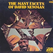 NEWMAN, DAVID - THE MANY FACETS OF DAVID NEWMAN