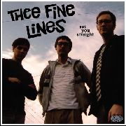 THEE FINE LINES - SET YOU STRAIGHT