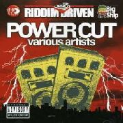 VARIOUS - RIDDIM DRIVEN: POWER CUT