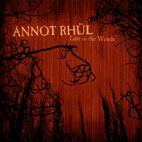 ANNOT RHUL - LOST IN THE WOODS