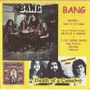 BANG - MOTHER/DEATH OF A COUNTRY + 3