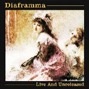 DIAFRAMMA - LIVE & UNRELEASED