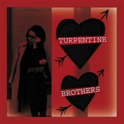 TURPENTINE BROTHERS - THERE'S NO WAY MAKE A LIVING/WHY CAN'T I DO