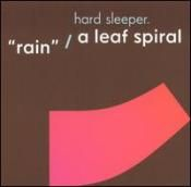 HARD SLEEPER - RAIN/A LEAF SPIRAL