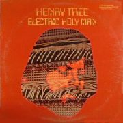HENRY TREE - ELECTRIC HOLY MAN (180GR)