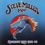 MILLER, STEVE -BAND- - GREATEST HITS 1974-78