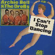 BELL, ARCHIE -& THE DRELLS- - I CAN'T STOP DANCING