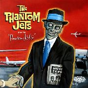 PHANTOM JETS - PHANTOM JET SET
