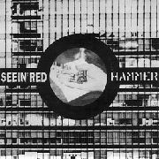 HAMMER/SEEIN RED - SPLIT 7""