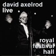 AXELROD, DAVID - LIVE ROYAL FESTIVAL HALL (+DVD)