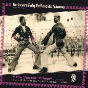 ORCHESTRE POLY-RYTHMO DE COTONOU - VOL. 1: THE VODOUN EFFECT (2LP)