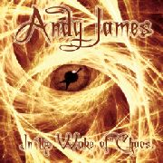 JAMES, ANDY - IN THE WAKE OF CHAOS
