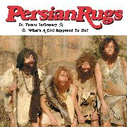 PERSIAN RUGS - ST. PETERS INFIRMARY/WHAT'S A GIRL