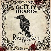 GUILTY HEARTS - PEARLS BEFORE SWINE