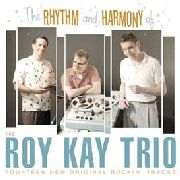 KAY, ROY -TRIO- - RHYTHM & HARMONY OF