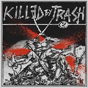"VARIOUS - KILLED BY TRASH, VOL. 2 (+7"")"