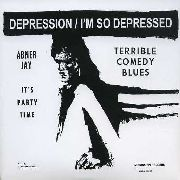 JAY, ABNER - DEPRESSION/I'M SO DEPRESSED