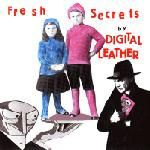 DIGITAL LEATHER - FRESH SECRETS