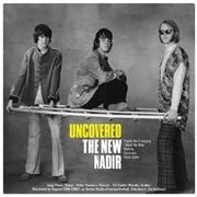 NEW NADIR/ME AND THE OTHERS - UNCOVERED: PREVIOUSLY UNRELEASED 1966-'67