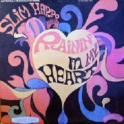 HARPO, SLIM - RAINING IN MY HEART