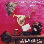 HEADCOATS - THE SOUND OF THE BASKERVILLES