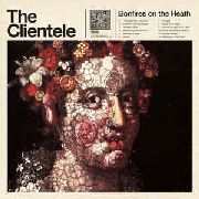 CLIENTELE - BONFIRES ON THE HEATH