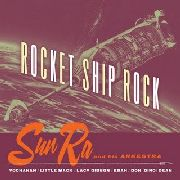 SUN RA & HIS ARKESTRA/YOCHANAN - ROCKET SHIP ROCK