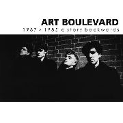 ART BOULEVARD - 1987>1985 A STORY BACKWARDS