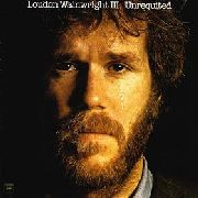 WAINWRIGHT, LOUDON -III- - UNREQUITED
