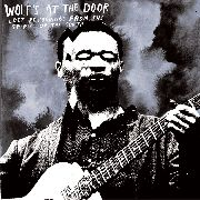 VARIOUS - WOLF'S AT THE DOOR: LOST RECORDINGS...