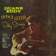 EDDY, DUANE - TWANGY GUITAR SILKY STRINGS (FRANCE)