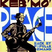 KEB' MO' - PEACE-BACK BY POPULAR DEMAND